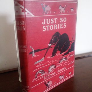 1902 first edition, copy of Just So Stories, By Rudyard Kipling, october reprint