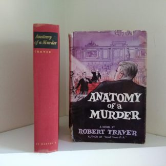 Front Cover with Dust Jacket of a 1958 copy of Anatomy of a Murder, 1st Edition & First Printing