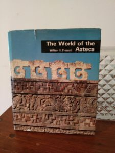 Front cover of a 1970 first edition copy of The World of the Aztecs by William H. Prescott