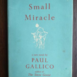 a 1951 1st edition and printing of A Small Miracle by Paul Gallico