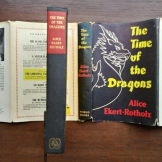 1960 copy of The Time of the Dragons, by Alice Ekert-Rotholz