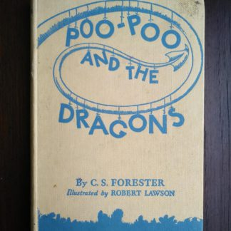1963, Poo-Poo and the Dragons by C.S Forester, 4th impression