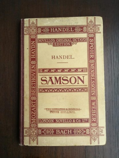 Front Cover of a HC copy of Samson, an Oratorio in Vocal Score, composed in 1742, by Handel