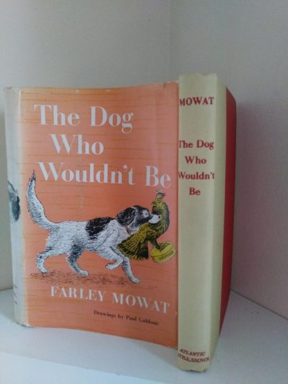 The Dog Who Wouldnt Be, 1957, 4th edition, by Farley Mowat