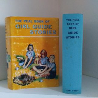 The Peal Book of Girl Guide Stories with three full length stories