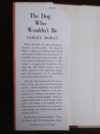 description on dust jacket on a copy of The Dog Who Wouldnt Be, 1957, 4th edition, by Farley Mowat