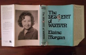 dust jacket of a 1972 copy of The Descent of Woman, by Elaine Morgan, First British Edition