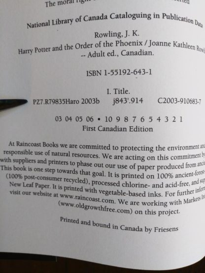 stated first edition in a 2003 copy of Harry Potter and the Order of the Phoenix, stated First Canadian Edition