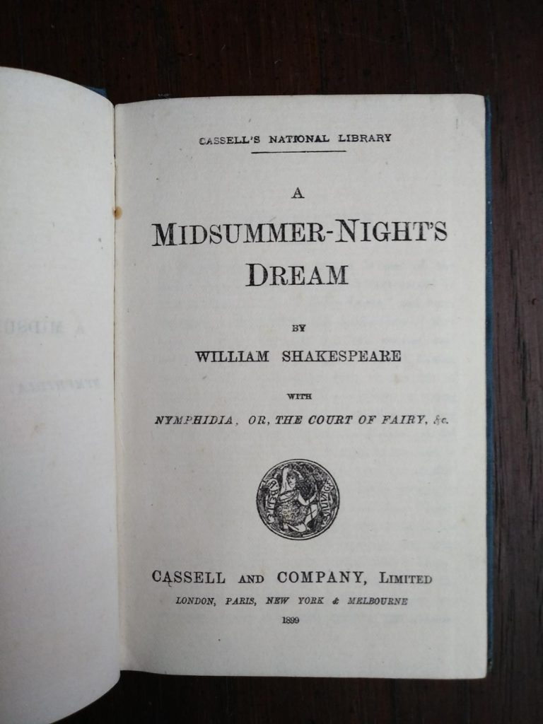 title page in a 1899 copy of A Midsummer-Nights Dream published by Cassell and Company, Limited