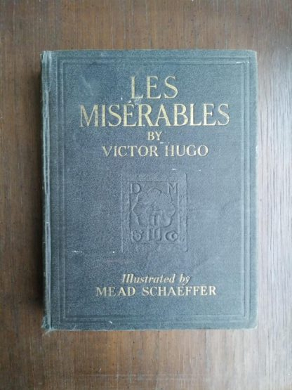 Les Miserables illustrated by Mead Schaeffer published by Dodd Mead and Company