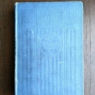 scarce undated copy of The Water-Babies by Charles Kingsley published by Blackie and Sons