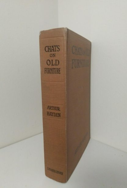 spine view of a 1925 copy of Chats on Old Furniture by Arthur Hayden