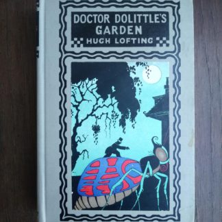 Doctor Dolittles Garden by Hugh Lofting 1927 Eighth Impression, front cover