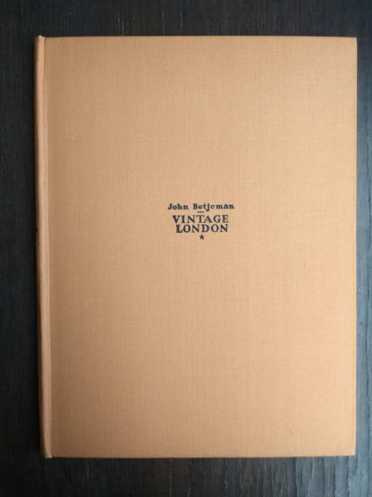 Front clothboard cover of a 1942 first edition copy of Vintage of London by John Betjeman