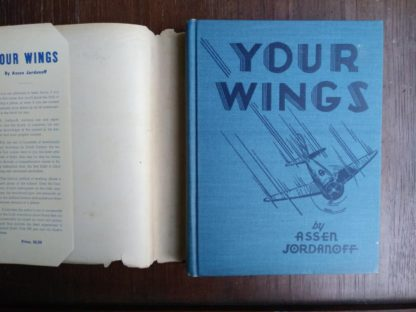 1939 copy of Your Wings by Assen Jordanoff