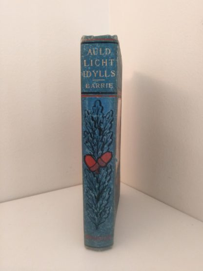 spine view of a 1904 copy of Auld Licht Idylls by James M. Barrie published by Henry T. Coates & Co.