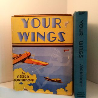 spine view of a 1939 copy of Your Wings by Assen Jordanoff