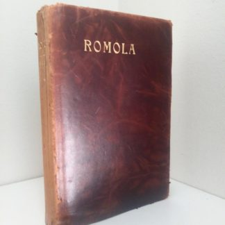 1908 copy of RAMOLA by George Eliot published by McClurg & Co