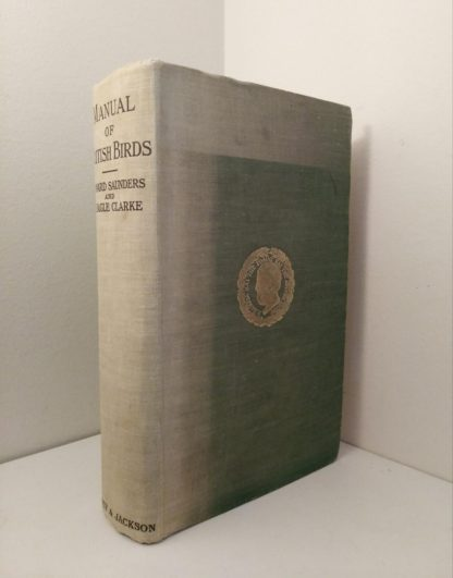 1927 Manual of British Birds 3rd edition Howard Saunders and W. Eagle Clarke