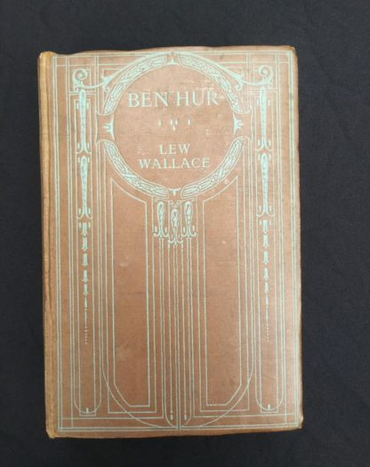 early undated printing of Ben Hur by Lew Wallace published by Charles H. Kelly