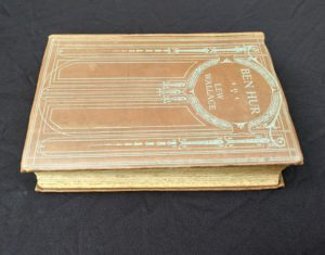 early undated printing of Ben Hur by Lew Wallace published by Charles H. Kelly aerial view of front cover and textblock