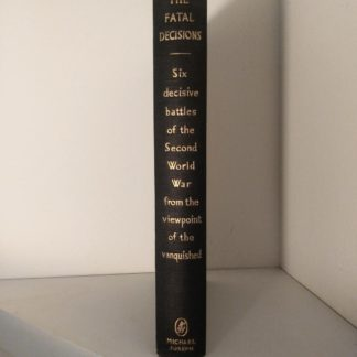 1956 first edition spine view of Six decisive battles of the Second World War from the viewpoint of the vanquished