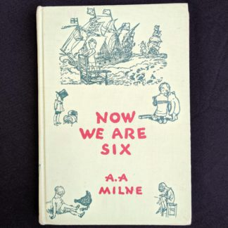 front cover of a 1950 copy of Now we Are Six by A. A. Milne. First Reissue Edition