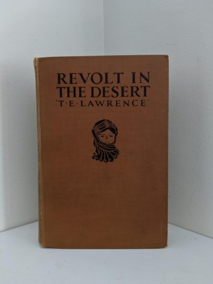 1927 copy of Revolt in the Desert by T. E. Lawrence front cover