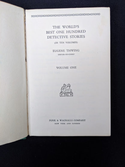 Title page of volume 1 inside a 1929 set of The Worlds Best 100 Detective Stories - In Ten Volumes - Full Set published by Funk & Wagnalls Company