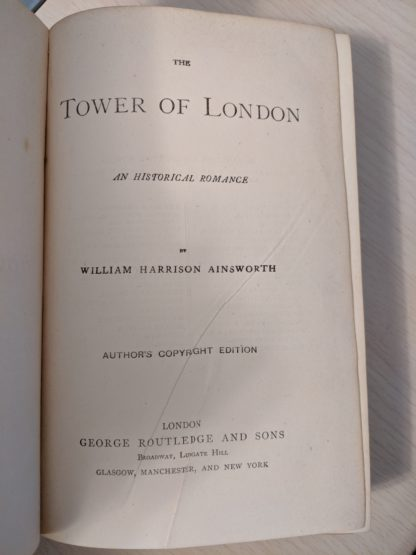 title page in a1880s copy of The Tower of London by Ainsworth stamped Authors copyright edition