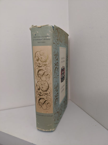 spine view of a 1958 first edition copy of British Columbia -A Centennial Anthology