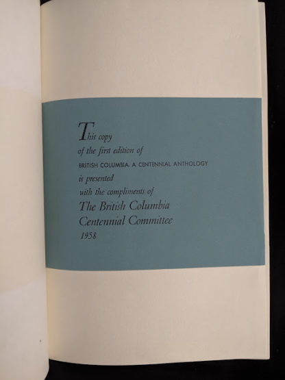 stated first edition in a 1958 copy of British Columbia -A Centennial Anthology