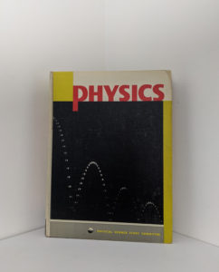 Physics - Physical Science Study Committee - 1960 First Edition - Front cover