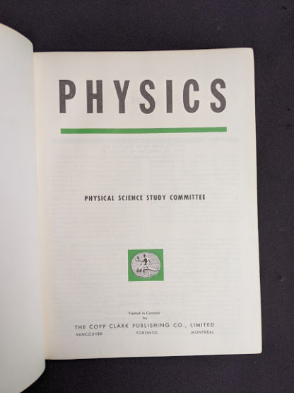 Title page of the textbook Physics - Physical Science Study Committee - 1960 First Edition
