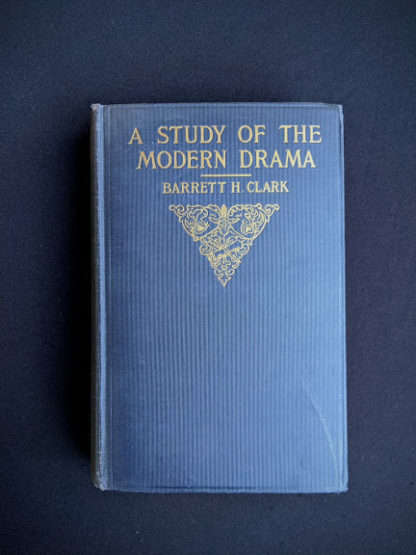 1925 copy of A Study of Modern Drama by Barrett H Clark - First Edition - front cover