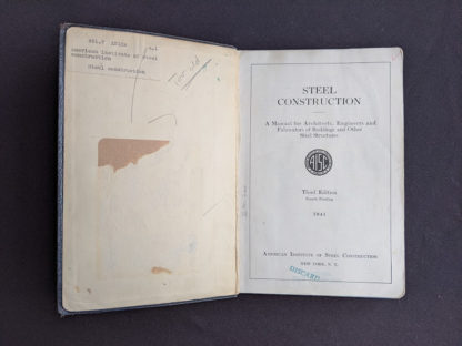 1941 copy of Steel Construction published by American Institute Of Steel Construction- third edition - fourth printing - ex library copy