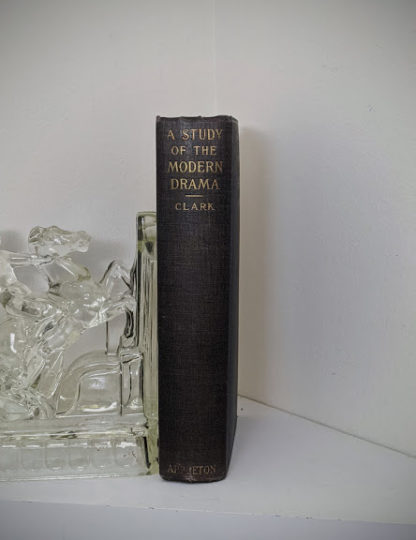 Spine view of a 1925 copy of A Study of Modern Drama by Barrett H Clark - First Edition