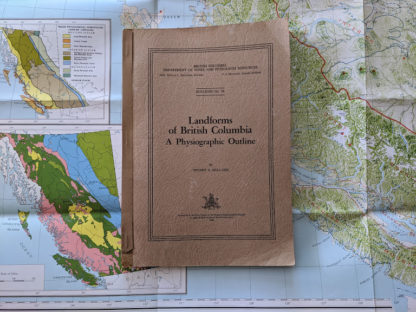 1964 Landforms of British Columbia - A Physiographical Outline by Stuart S. Holland
