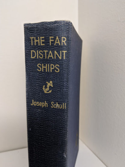 The Far Distant Ships an official account of Canadian naval ships in WW II - 1950 1st Edition - spine up close