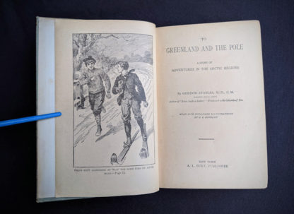 Title page inside a 1890s circa of To Greenland and the Pole by Gordon Staples