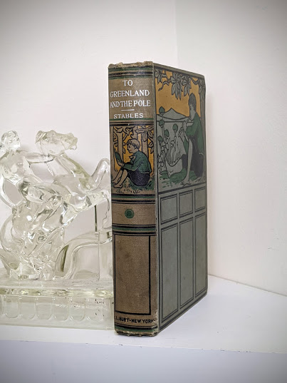 To Greenland and the Pole by Gordon Staples - 1890s circa - Spine View