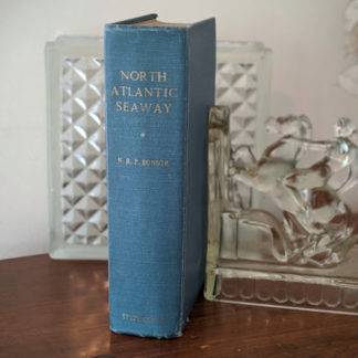 1955 copy of North Atlantic Seaway - an illustrated history of the passenger services linking the old world with the new