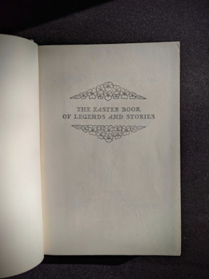 Pre Title page inside a 1952 copy of The Easter Book Of Legends And Stories - fourth Edition -illustrated by Pamela Bianco