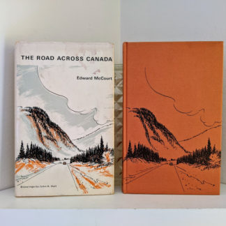 1966 The Road Across Canada by Edward McCourt - 2nd Printing