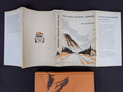 1966 The Road Across Canada by Edward McCourt - 2nd Printing with original dustjacket