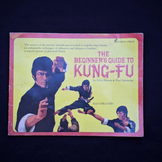 1975 The Beginners Guide to KUNG-FU by Felix Dennis & Paul Simmons - First Printing