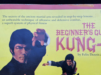 1975 The Beginners Guide to KUNG-FU by Felix Dennis & Paul Simmons - First Printing - Title page up close