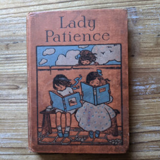 Front Cover - Lady Patience - A Story for Girls by F.S. Hollings - Blackie and Sons Limited - Undated