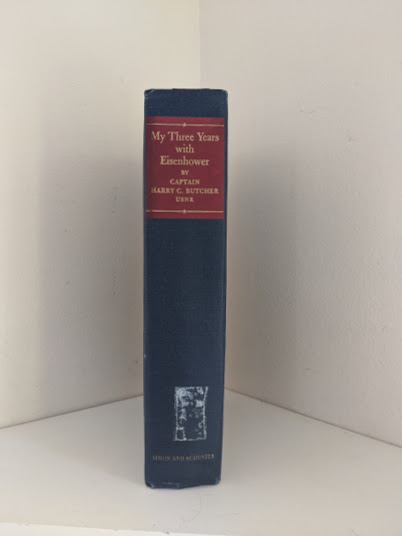 Spine view of a 1946 copy of My Three Years With Eisenhower By Harry C Butcher