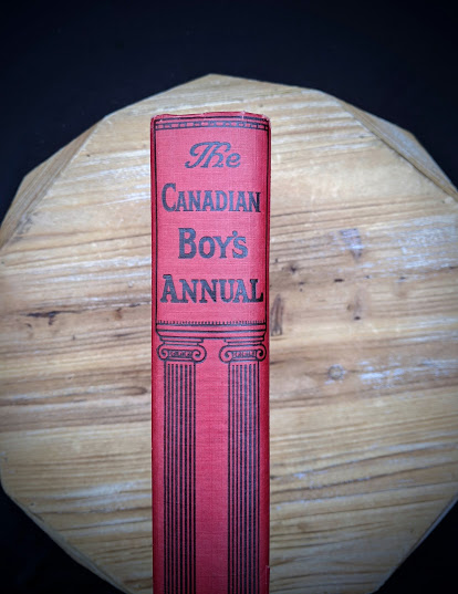 The Canadian Boys Annual - edited by Williams H. Darkin - Undated - Upper Spine View